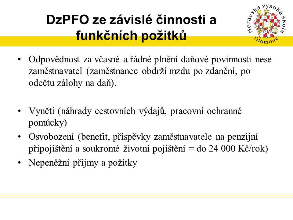 DzPFO ze závislé činnosti a funkčních požitků