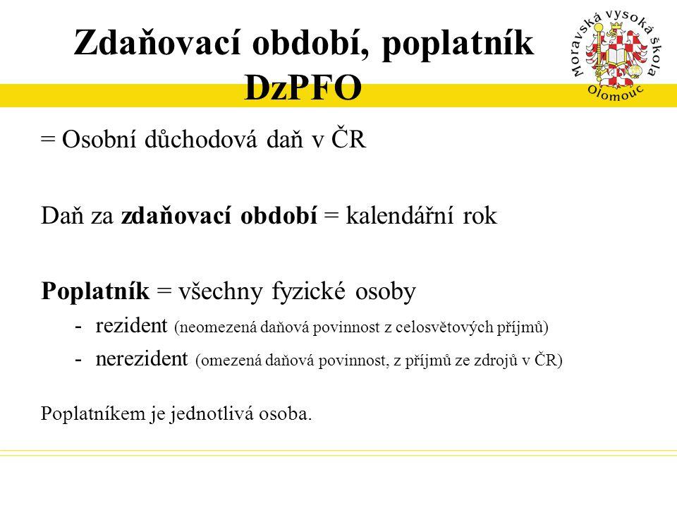 Zdaňovací období, poplatník DzPFO