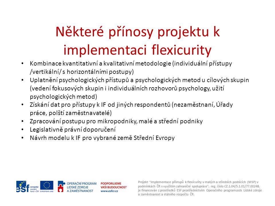 Některé přínosy projektu k implementaci flexicurity