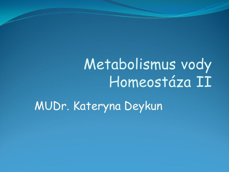 Metabolismus vody Homeostáza II