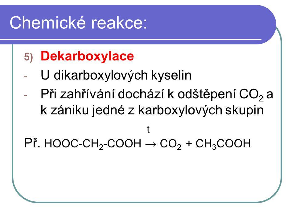 Chemické reakce: Dekarboxylace U dikarboxylových kyselin