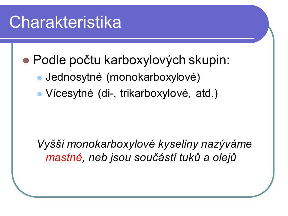 Charakteristika Podle počtu karboxylových skupin: