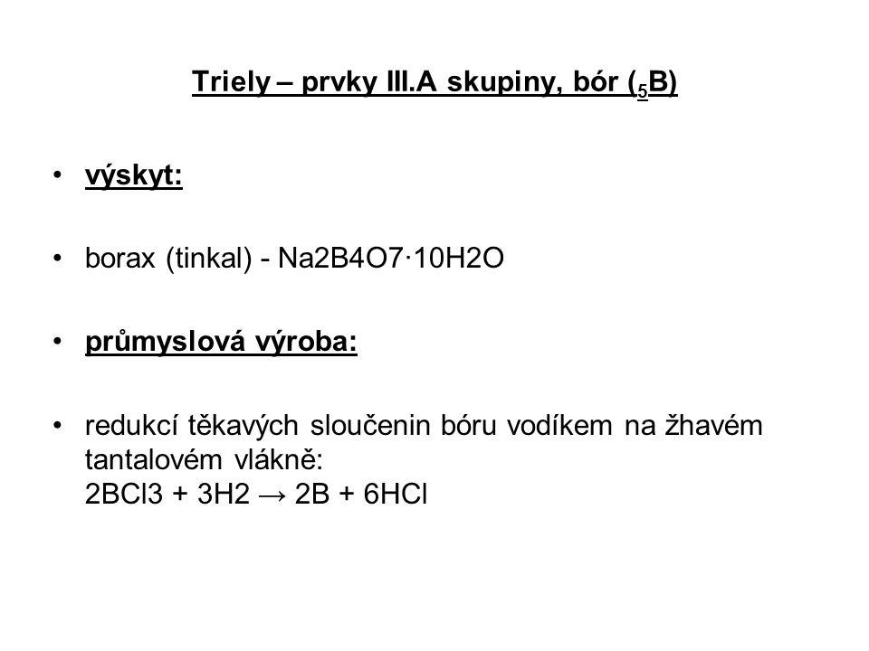 Triely – prvky III.A skupiny, bór (5B)
