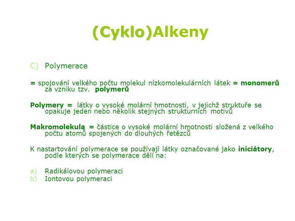 (Cyklo)Alkeny Polymerace