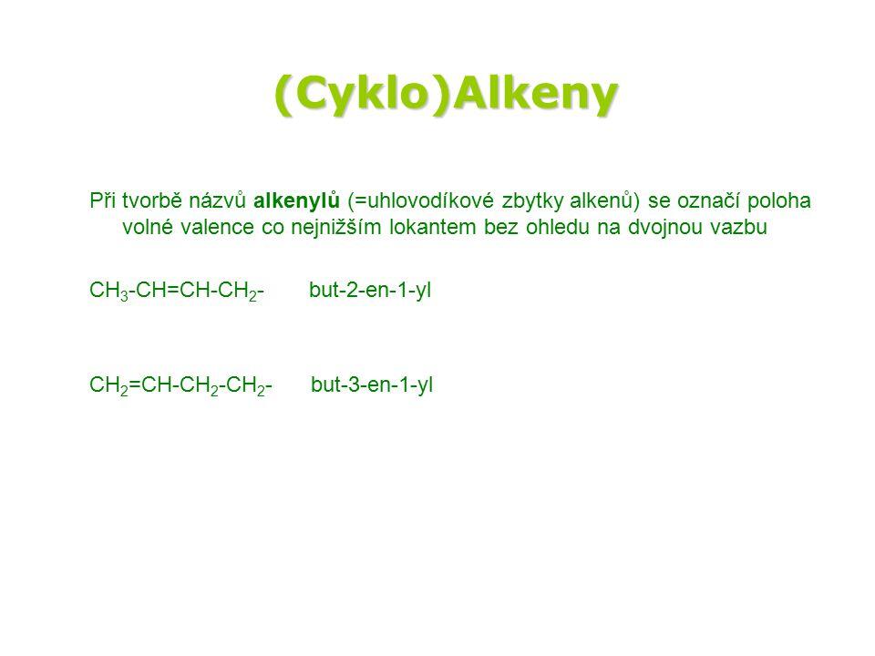 (Cyklo)Alkeny