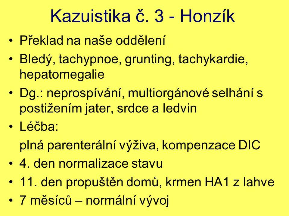 Kazuistika č. 3 - Honzík Překlad na naše oddělení