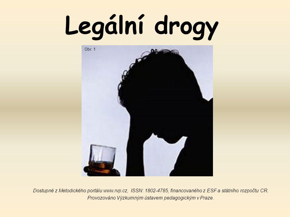 Legální drogy Obr. 1.