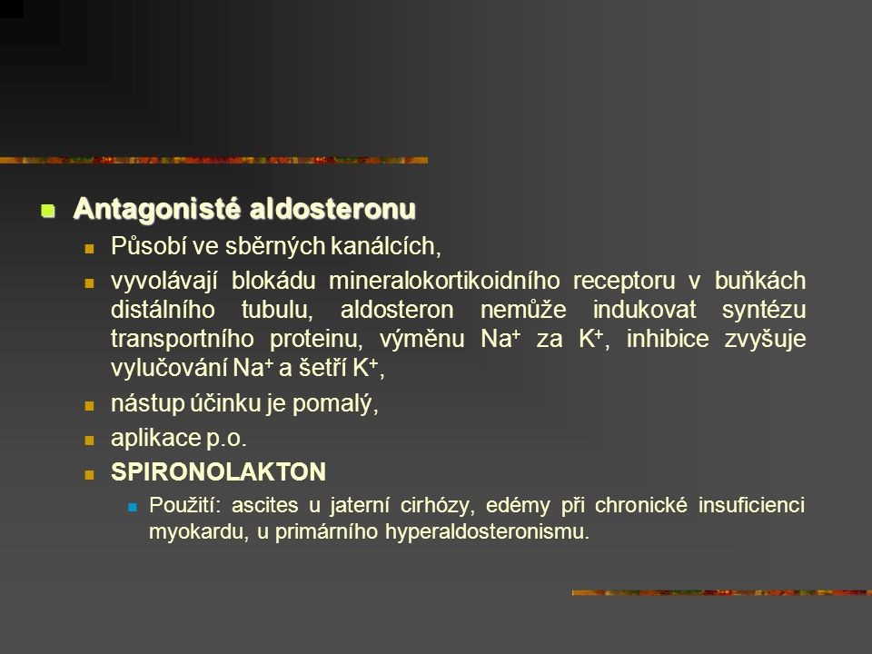 Antagonisté aldosteronu