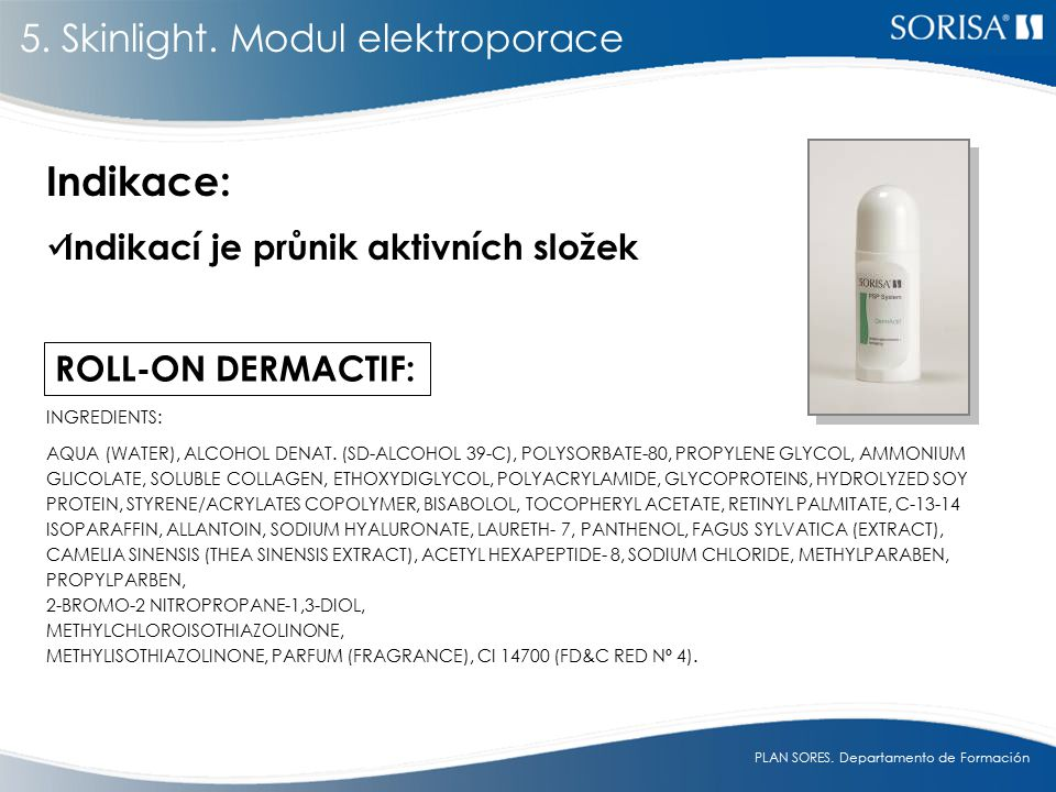 Indikace: 5. Skinlight. Modul elektroporace