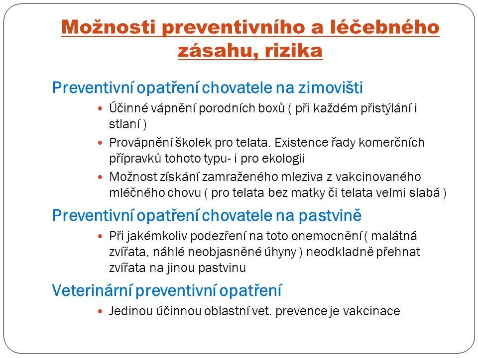 Možnosti preventivního a léčebného zásahu, rizika