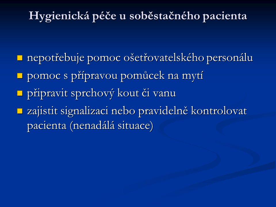 Hygienická péče u soběstačného pacienta