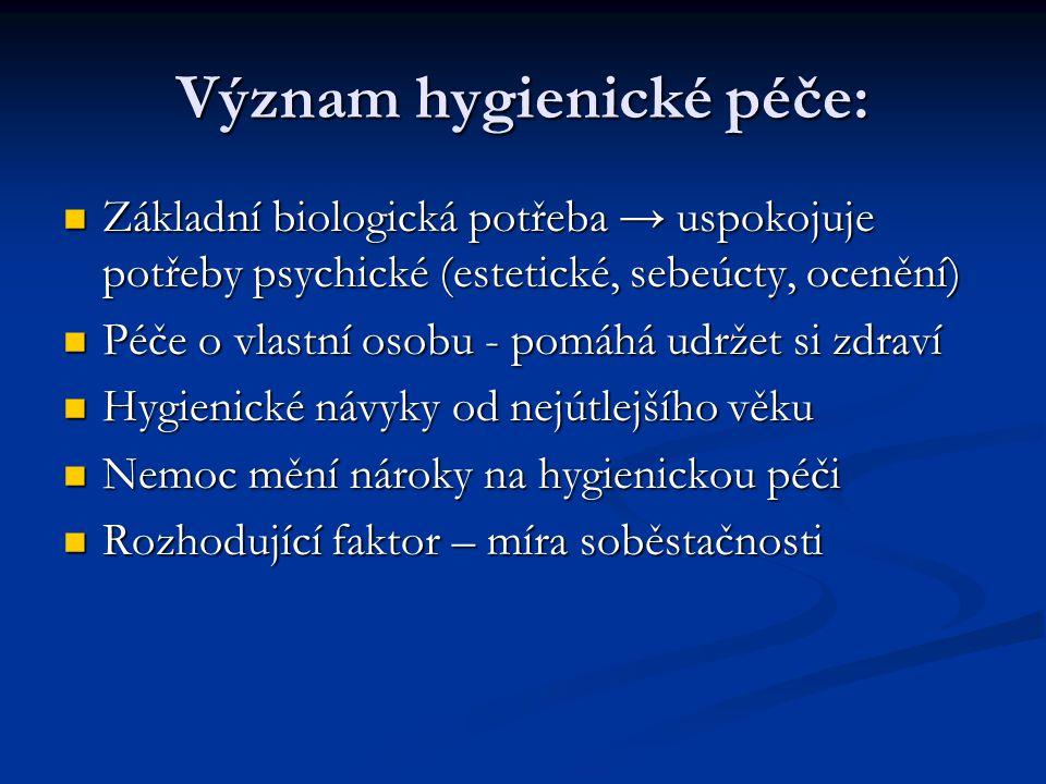 Význam hygienické péče: