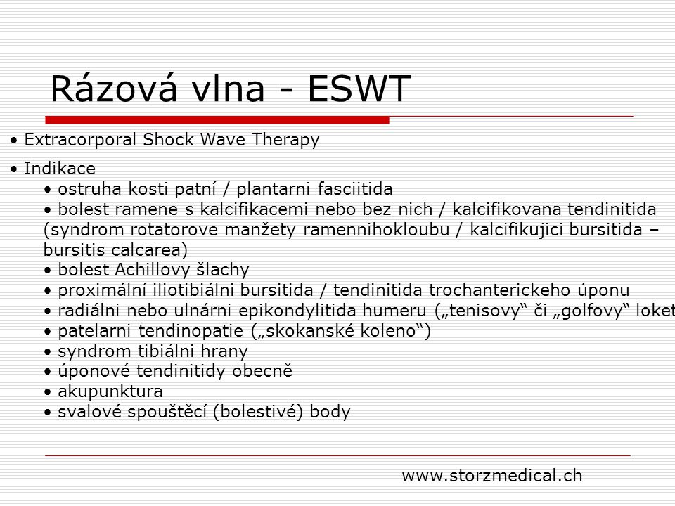 Rázová vlna - ESWT Extracorporal Shock Wave Therapy Indikace