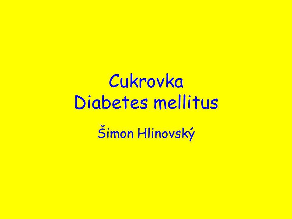 Cukrovka Diabetes mellitus