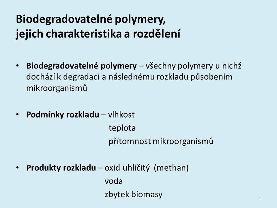 Biodegradovatelné polymery, jejich charakteristika a rozdělení