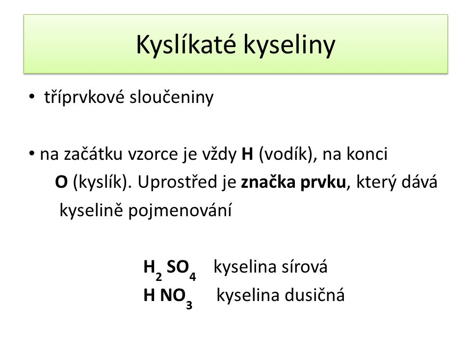 Kyslíkaté kyseliny tříprvkové sloučeniny