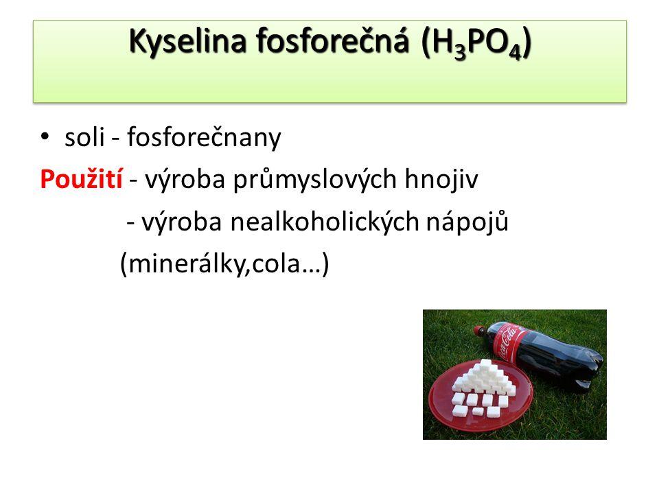 Kyselina fosforečná (H3PO4)