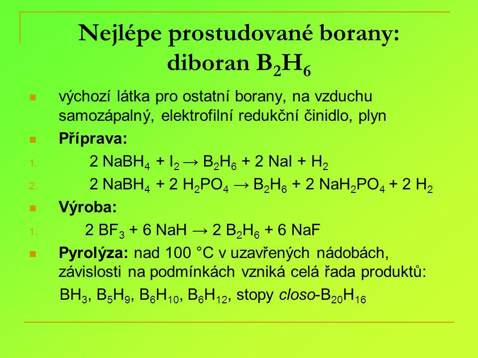Nejlépe prostudované borany: diboran B2H6