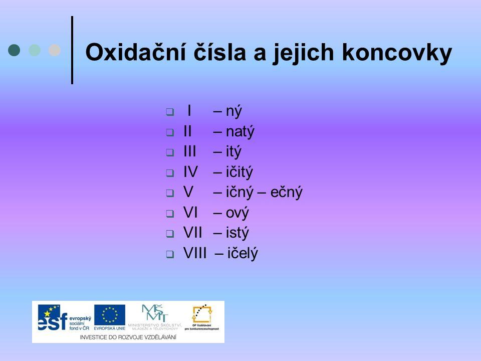 Oxidační čísla a jejich koncovky