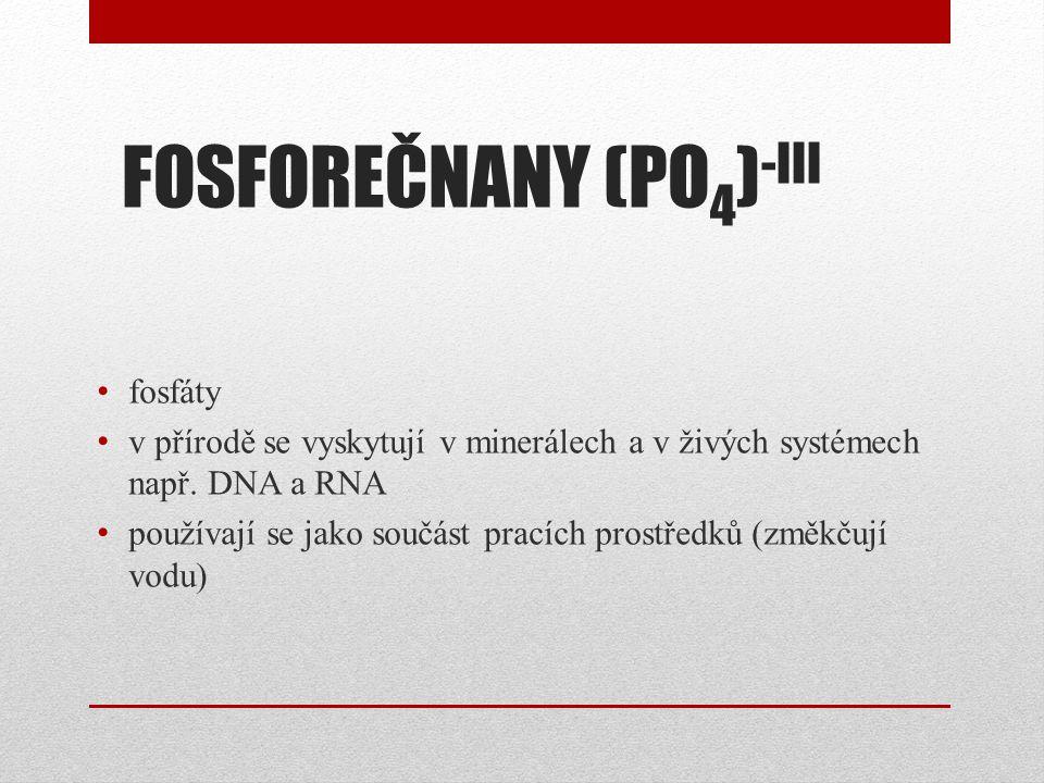 FOSFOREČNANY (PO4)-III