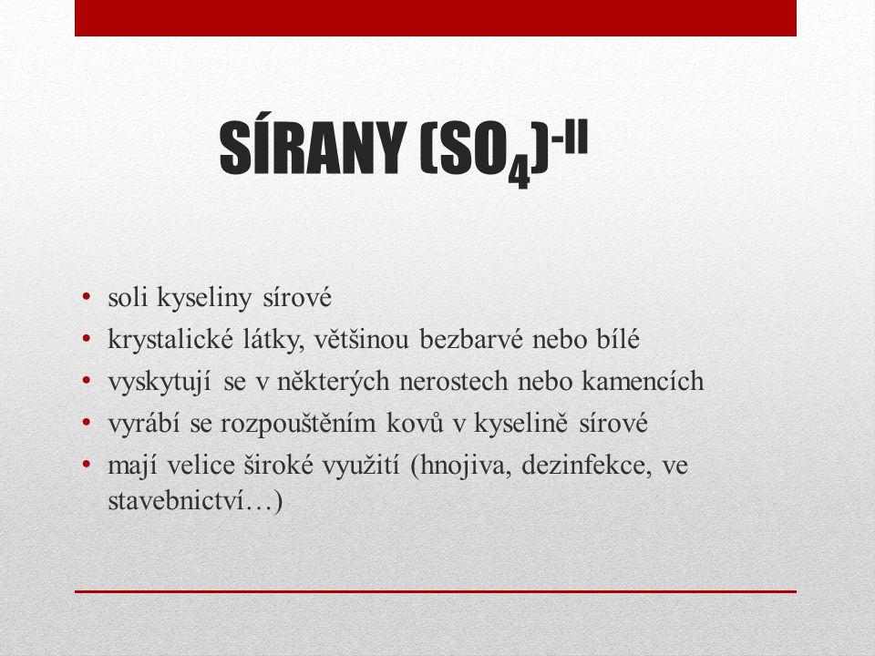 SÍRANY (SO4)-II soli kyseliny sírové