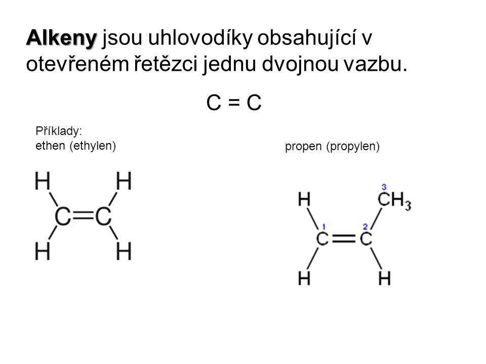 Alkeny jsou uhlovodíky obsahující v otevřeném řetězci jednu dvojnou vazbu.