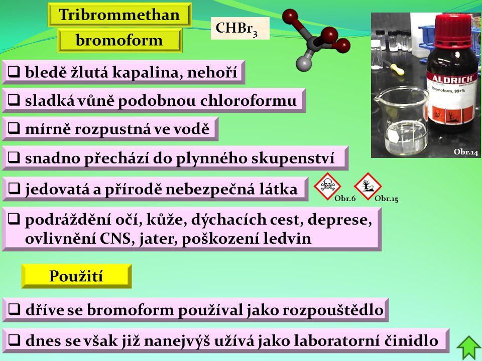 Tribrommethan bromoform Použití