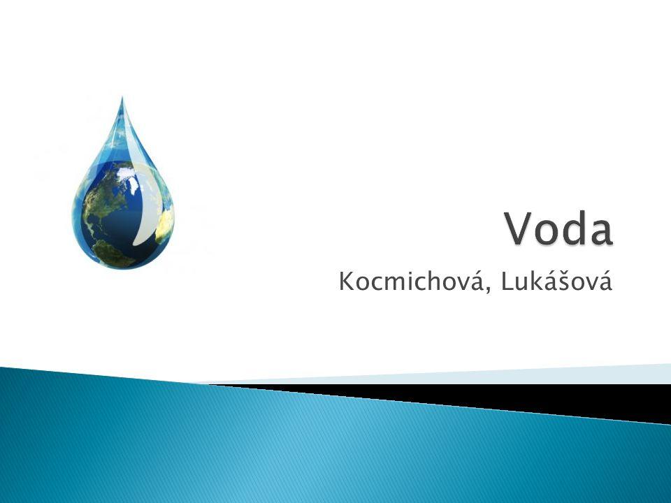 Voda Kocmichová, Lukášová