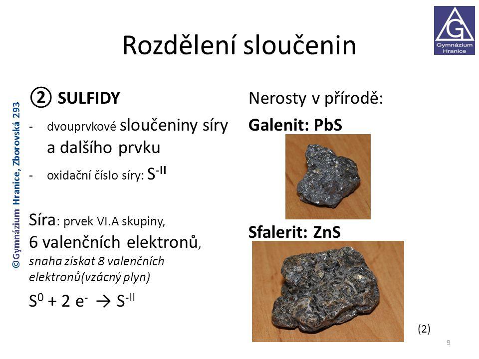 Rozdělení sloučenin ② SULFIDY