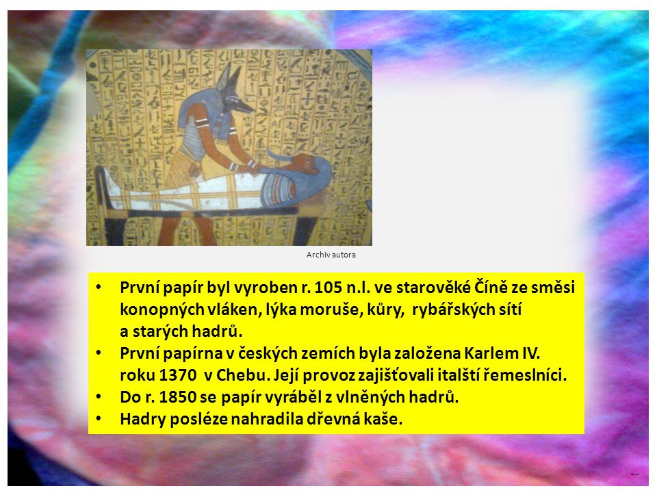 První papírna v českých zemích byla založena Karlem IV.
