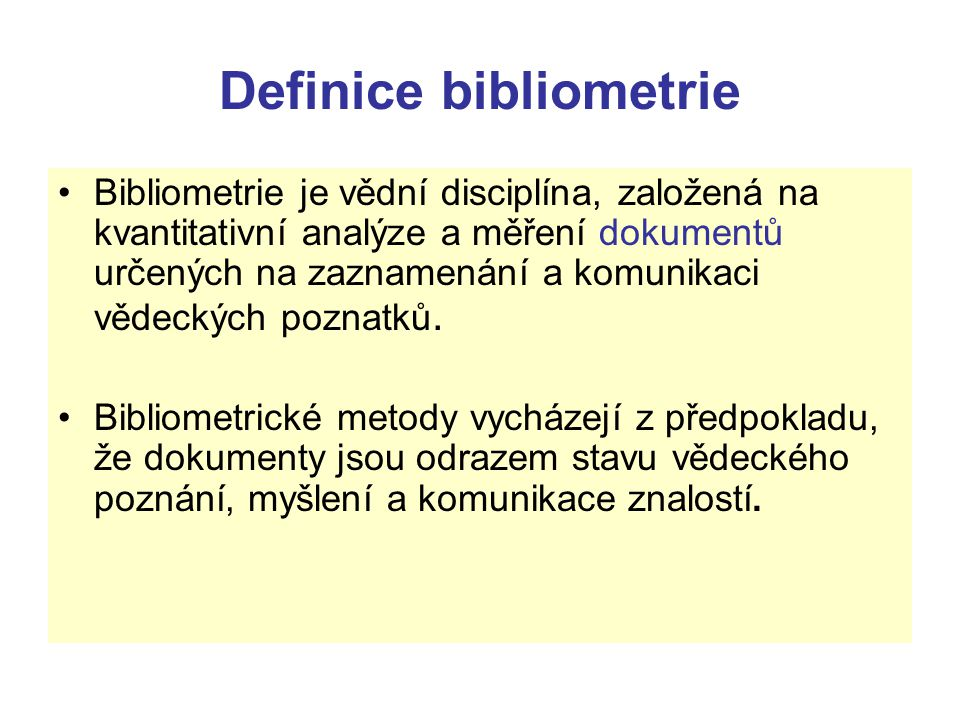 Definice bibliometrie