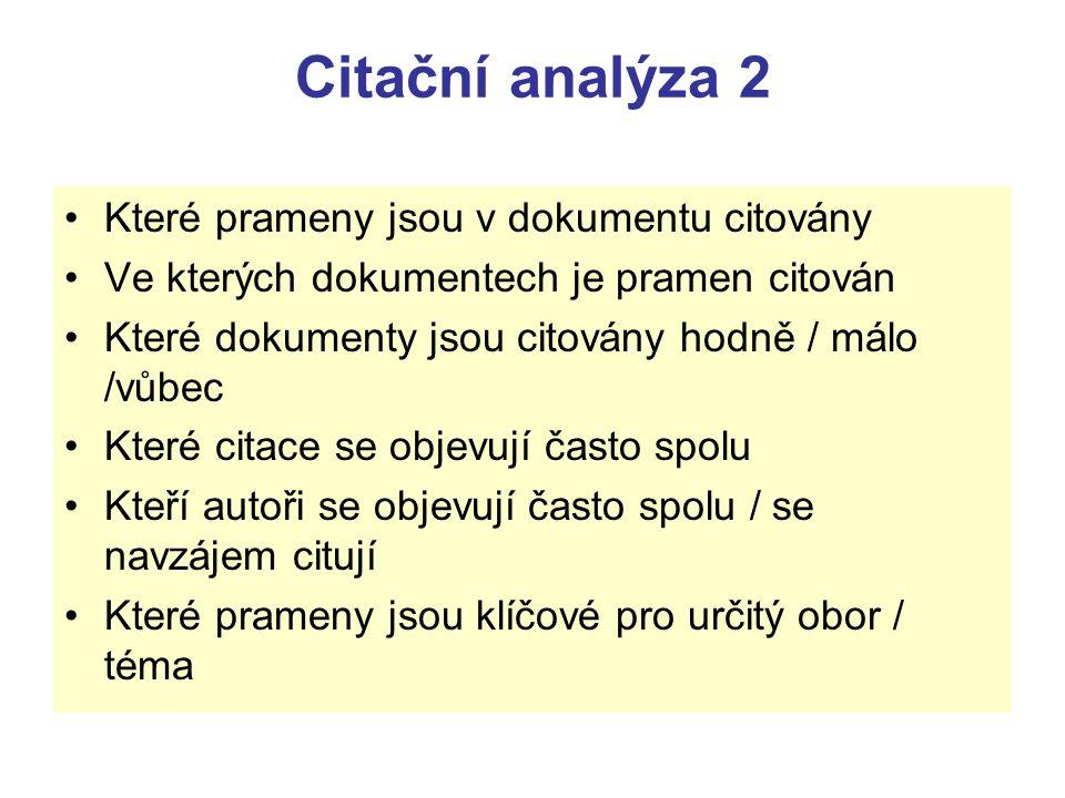 Citační analýza 2 Které prameny jsou v dokumentu citovány
