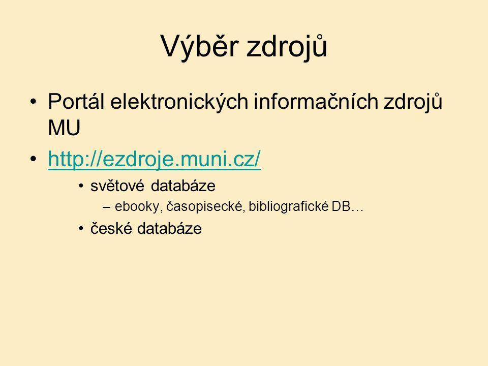 Výběr zdrojů Portál elektronických informačních zdrojů MU