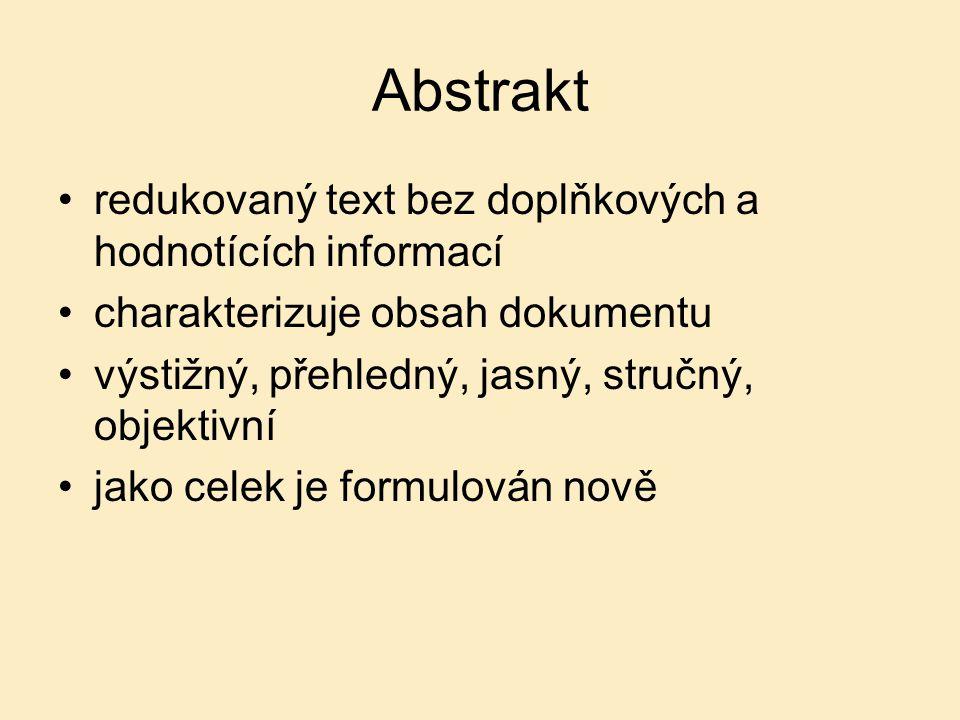 Abstrakt redukovaný text bez doplňkových a hodnotících informací