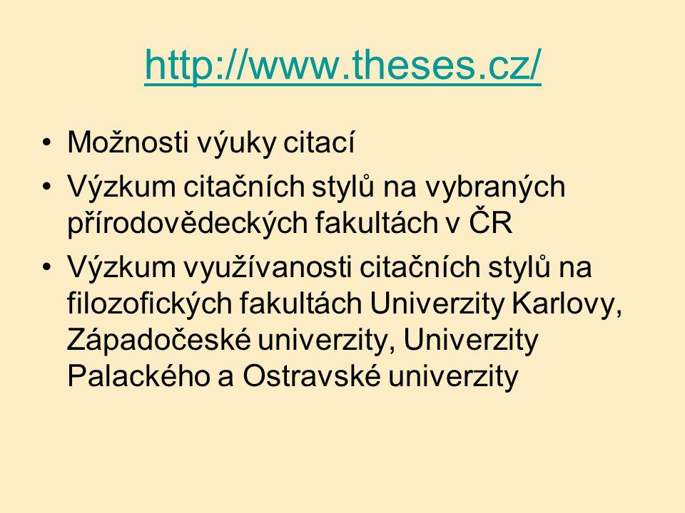 http://www.theses.cz/ Možnosti výuky citací