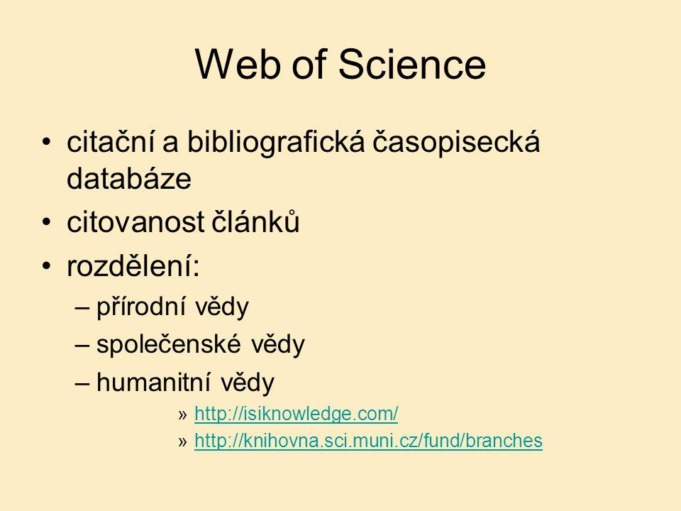 Web of Science citační a bibliografická časopisecká databáze