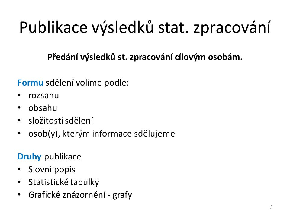 Publikace výsledků stat. zpracování