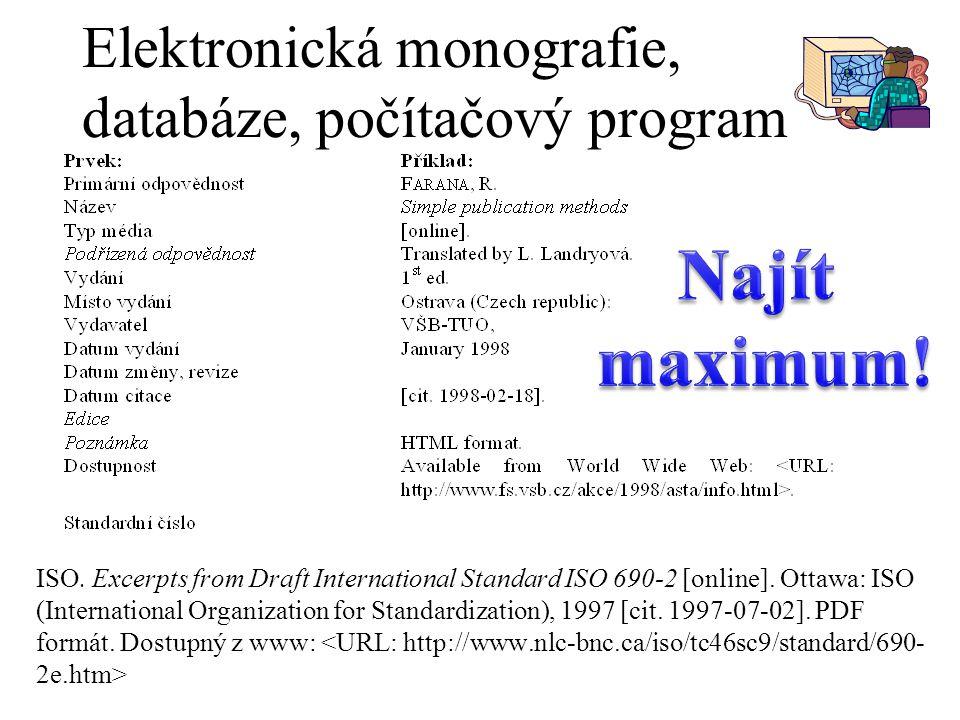 Elektronická monografie, databáze, počítačový program