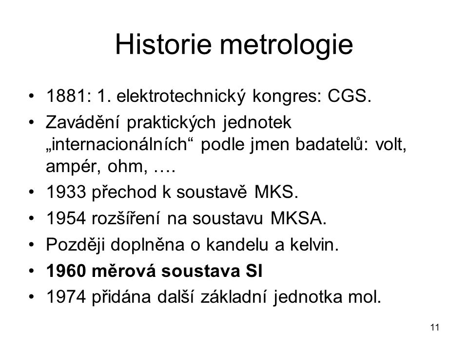 Historie metrologie 1881: 1. elektrotechnický kongres: CGS.