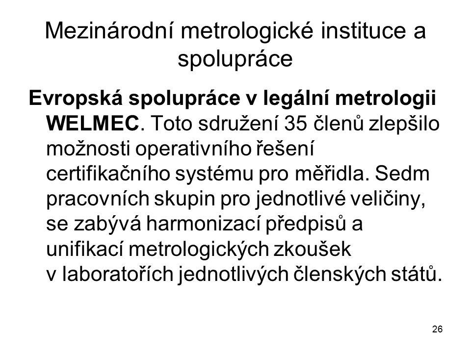 Mezinárodní metrologické instituce a spolupráce