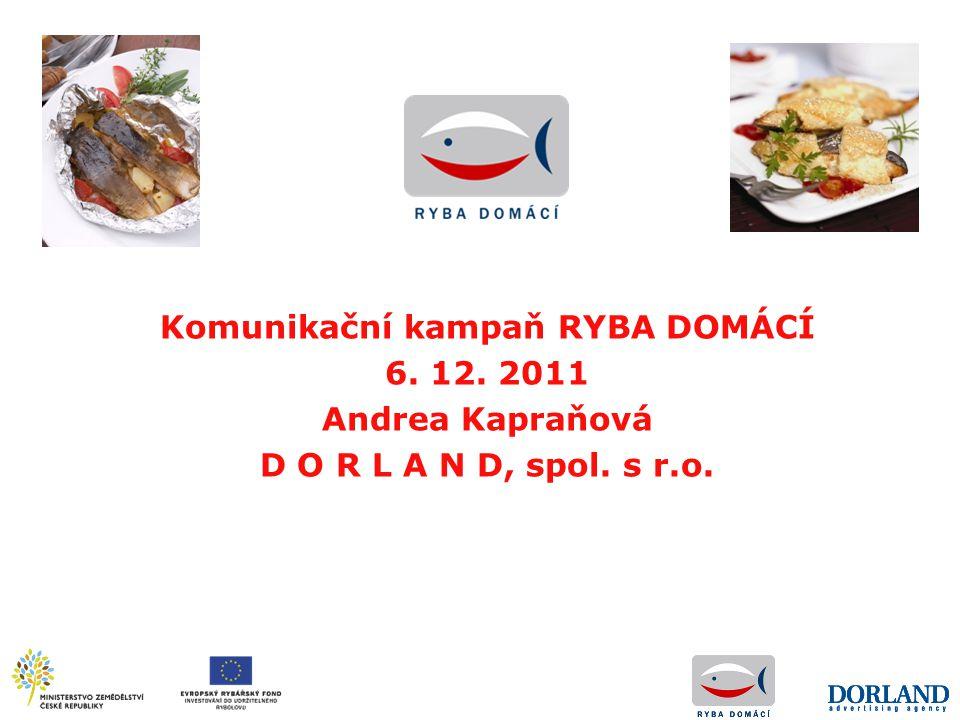 Komunikační kampaň RYBA DOMÁCÍ