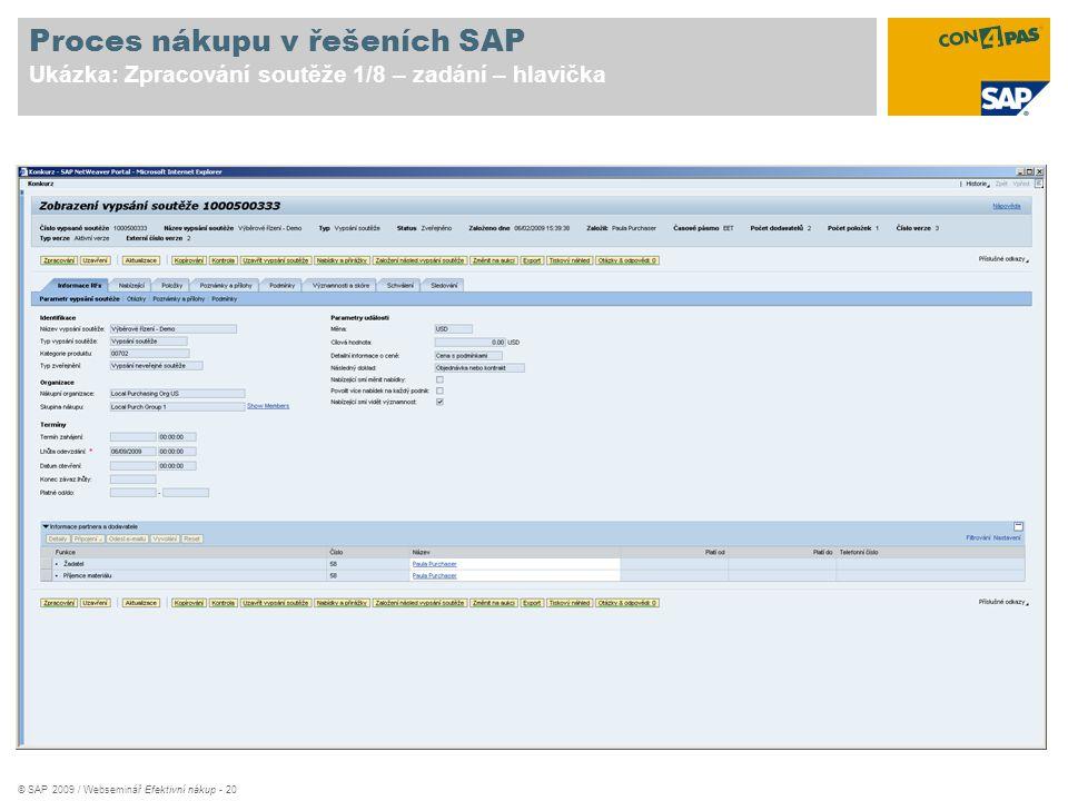 Proces nákupu v řešeních SAP Ukázka: Zpracování soutěže 1/8 – zadání – hlavička