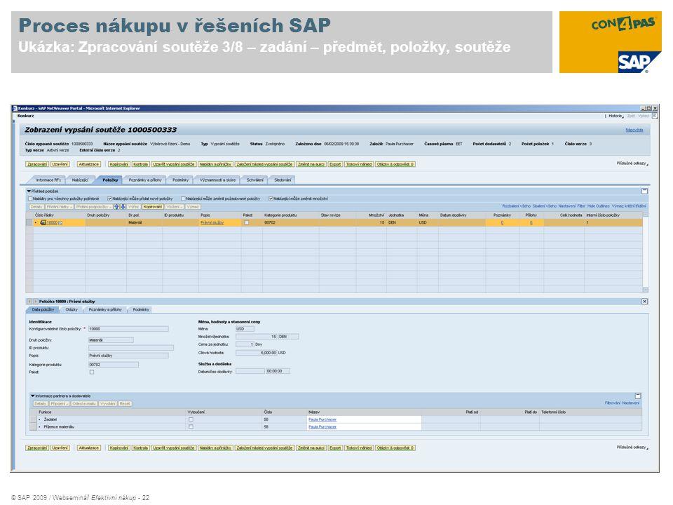 Proces nákupu v řešeních SAP Ukázka: Zpracování soutěže 3/8 – zadání – předmět, položky, soutěže