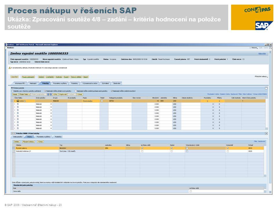Proces nákupu v řešeních SAP Ukázka: Zpracování soutěže 4/8 – zadání – kritéria hodnocení na položce soutěže