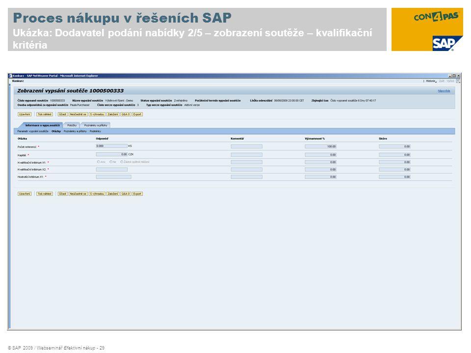 Proces nákupu v řešeních SAP Ukázka: Dodavatel podání nabídky 2/5 – zobrazení soutěže – kvalifikační kritéria