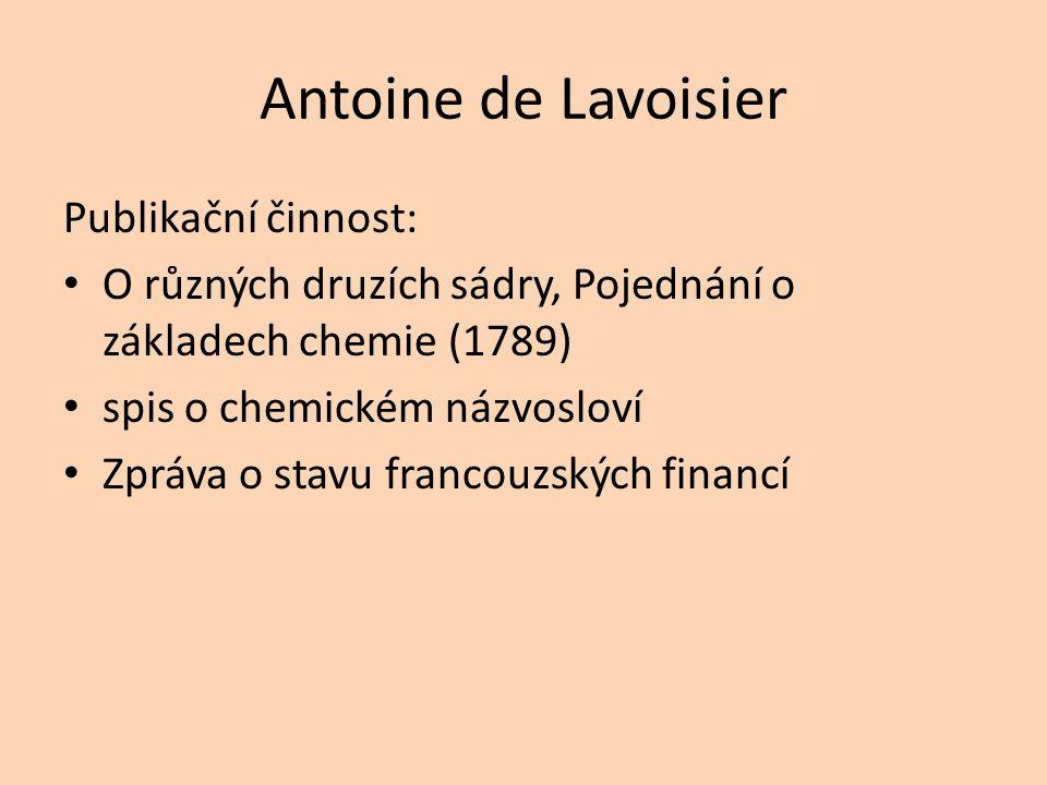 Antoine de Lavoisier Publikační činnost: