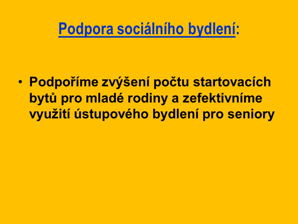 Podpora sociálního bydlení: