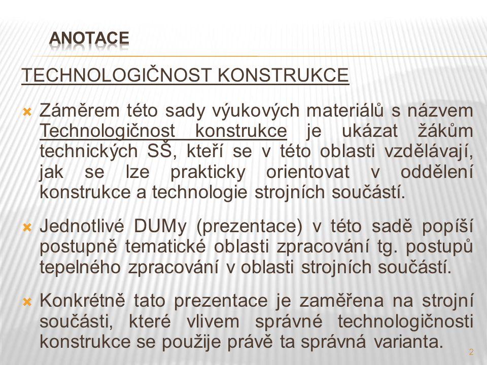 TECHNOLOGIČNOST KONSTRUKCE