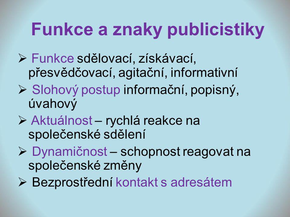 Funkce a znaky publicistiky
