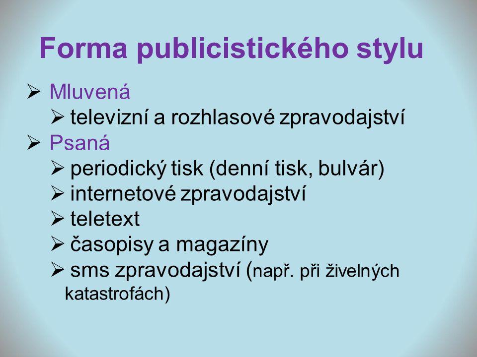 Forma publicistického stylu